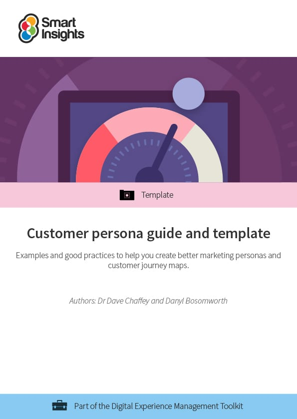 Customer Persona Guide And Template Smart Insights