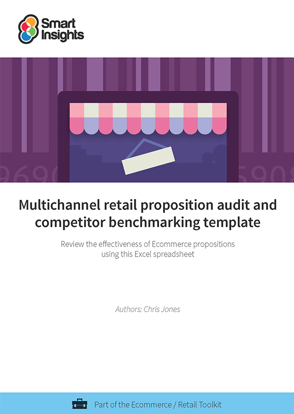 Multichannel retail proposition audit and competitor benchmarking ...