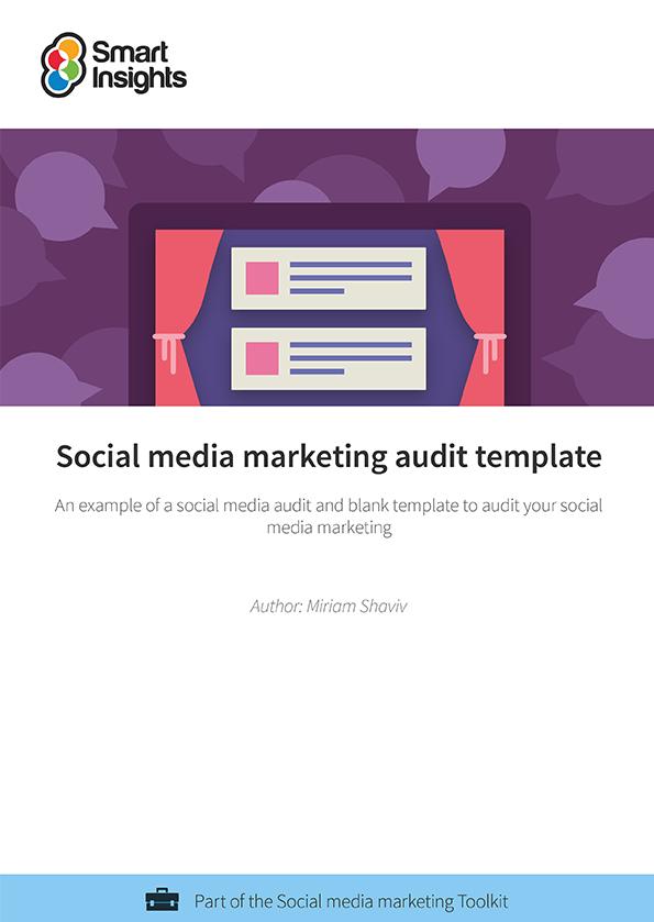 Social media marketing audit template Smart Insights Digital Marketing Advice