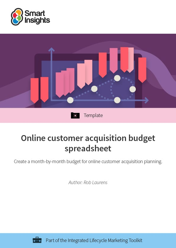 online customer acquisition budget spreadsheet smart insights