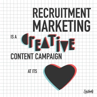 Southerly - Recruitment Marketing is a Creative Content Campaign (1)
