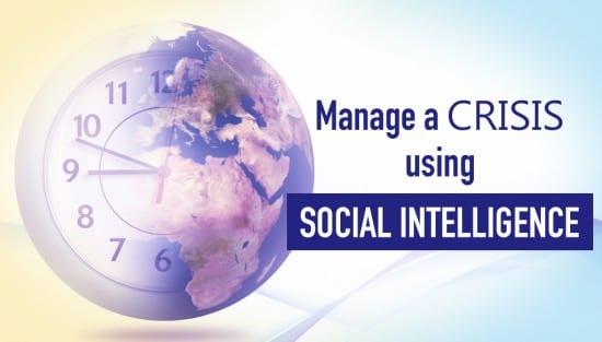 Manage a Crisis Using Social Intelligence