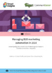 Managing B2B marketing automation in 2019