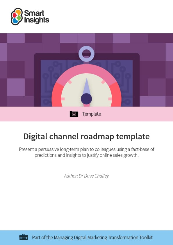 digital channel roadmap template smart insights