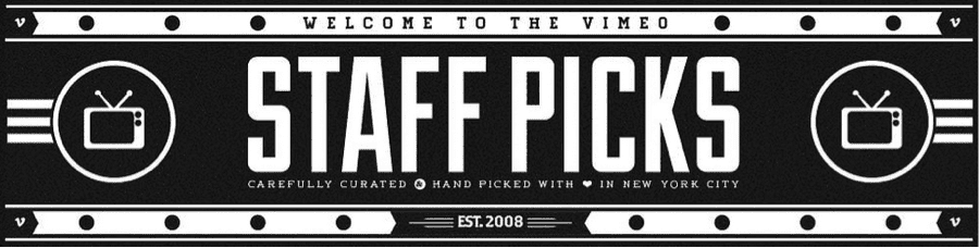 Vimeo - Staff Picks