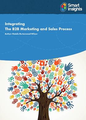 Sales and Marketing Integration Guide Smart Insights Digital Marketing Advice