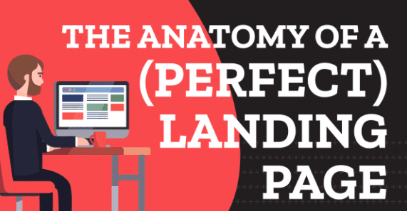 The Anatomy Of A (Perfect) Landing Page [Infographic] | Smart Insights