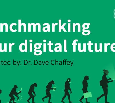 Benchmarking Your Digital Future - Dave Chaffey