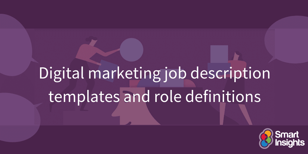 Digital marketing job description templates and role definitions
