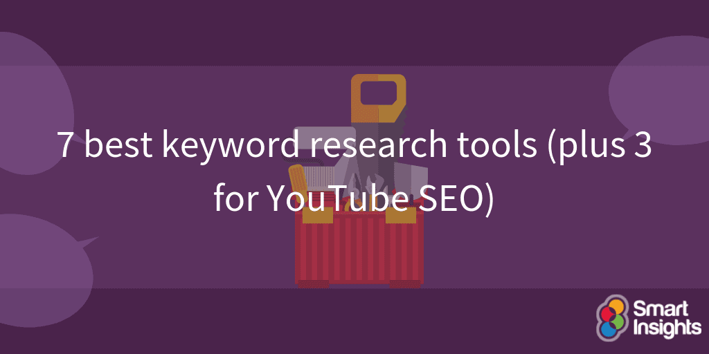 7 of the best keyword research tools (plus 3 for YouTube SEO)
