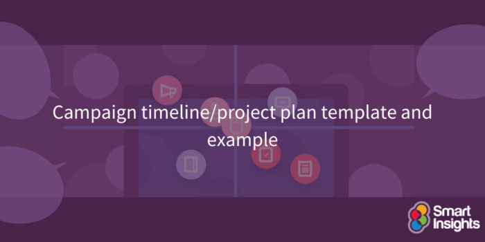 Campaign timeline/project plan template and example
