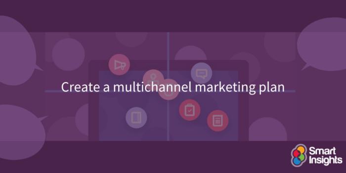 Create a multichannel marketing plan