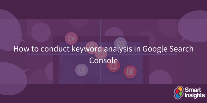 How to conduct keyword analysis in Google Search Console