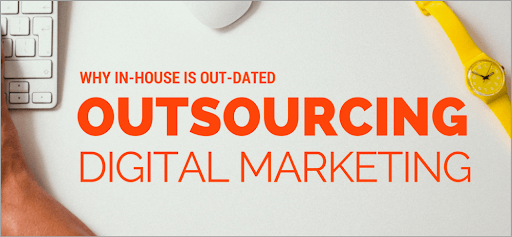 Outsourcing Digital Marketing